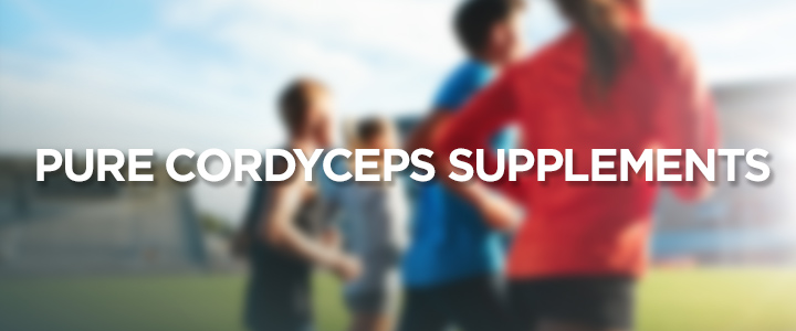 pure cordyceps supplements